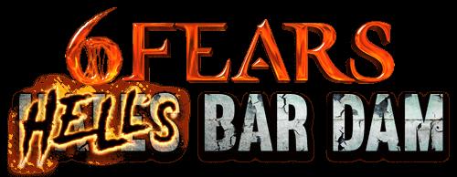 6 Fears Hale's Bar Dam